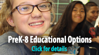 PreK-8 Educational Options