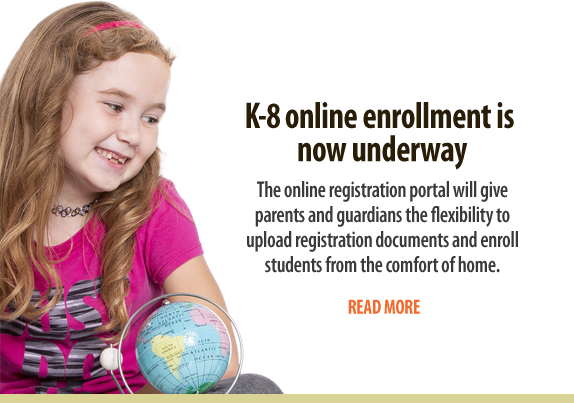 K-8 online enrollment is now underway
