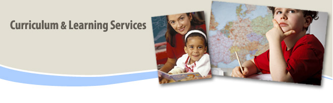 Curriculum and Learning Services department banner with image of teacher reading to a student and another student writing